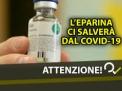 L'eparina è più di un anticoagulante: implicazioni terapeutiche nel COVID-19